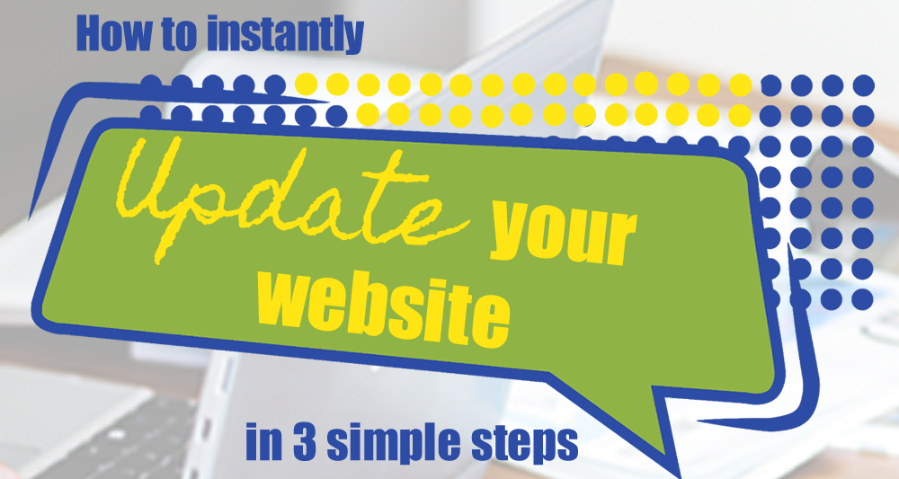 3 Changes That Instantly Update Your Website