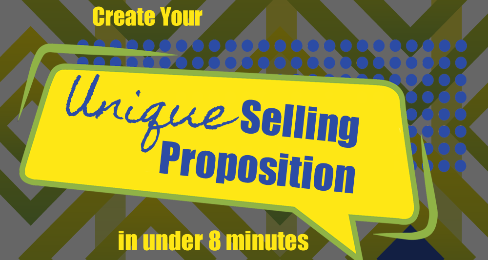 Creating a Dynamic USP – Unique Selling Proposition